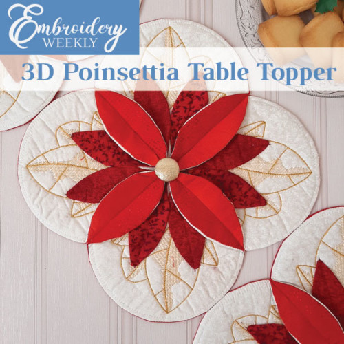 3D ITH Poinsettia Table Topper